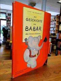 Brunhoff, Die Geschichte von Babar dem kleinen Elefanten,