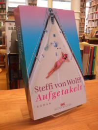 Wolff, Aufgetakelt,