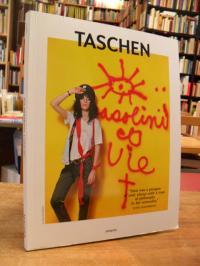 Taschen Verlag, It's different, I like it,