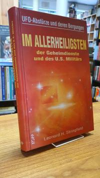Stringfield, Im Allerheiligsten der Geheimdienste und des U.S.-Militärs – UFO-Ab