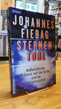 Fiebag, Sternentore – Außerirdische Präsenz auf der Erde und im Sonnensystem,