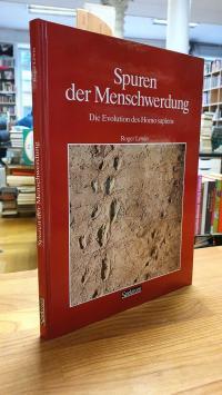 Lewin, Spuren der Menschwerdung – Die Evolution des Homo sapiens,