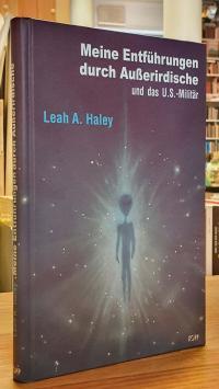 Haley, Meine Entführungen durch Außerirdische und das U.S.-Militär,