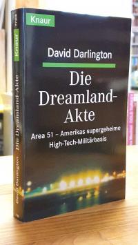 Darlington, Die Dreamland-Akte – Amerikas supergeheime High-Tech-Militärbasis,