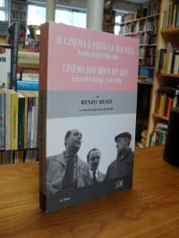 Renzi, Il cinema è stato la mia vita – Scritti scelti 1948-1986 (=  Cinema has b