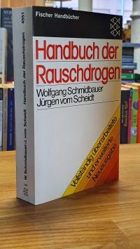 Handbuch der Rauschdrogen,