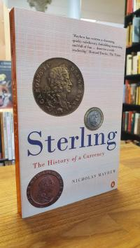 Mayhew, Sterling – The History Of A Currency,