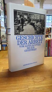 Eggebrecht, Geschichte der Arbeit – Vom alten Ägypten bis zur Gegenwart,