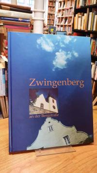 Zwingenberg / Wehmeier, Zwingenberg an der Bergstraße – Ein Bildband,