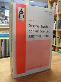 Lange, Taschenbuch der Kinder- und Jugendliteratur – Bd. 1: Grundlagen – Gattung
