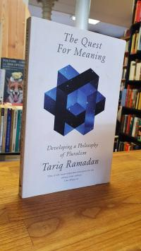 Ramadan, The Quest For Meaning – Developing A Philosophy Of Pluralism,