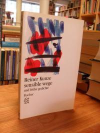 Kunze, Sensible Wege und frühe Gedichte,