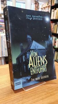Andrews, Von Aliens entführt – Eine wahre Geschichte,