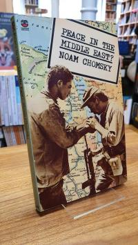 Chomsky, Peace In The Middle East? – Reflections On Justice And Nationhood,