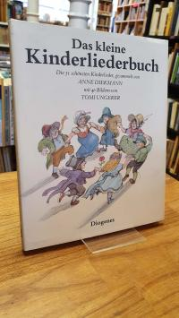 Das kleine Kinderliederbuch – Die einundfünzig schönsten deutschen Kinderlieder,