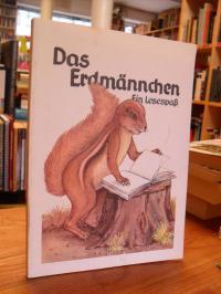 Das Erdmännchen – ein Lesespaß ; Lesebuch für die Grundstufe,