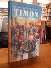 Kaiser, Timon, Bote der Götter,