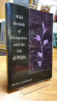 Jenkinson, Wild Orchids Of Hampshire And The Isle Of Wight,