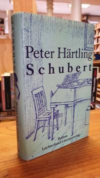 Härtling, Schubert – Zwölf Moments musicaux und ein Roman,