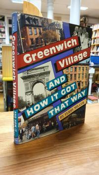 Greenwich Village And How It Got That Way,
