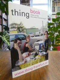 """Beck, """"The Thing Frankfurt – Arbeit im Netz seit 1992. Eine andere Kunst ist m"""