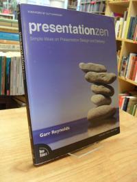 Kawasaki, Presentation Zen [auch: 'Presentationzen'] – Simple Ideas on Presentat