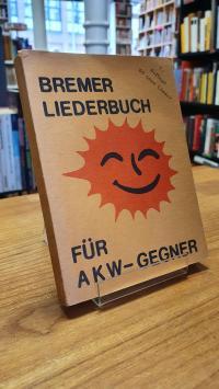 Bremer Liederbuch für AKW-Gegner,