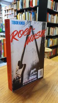 Kneif, Rockmusik – Ein Handbuch zum kritischen Verständnis – Mit einem Beitrag v