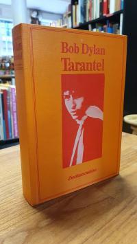 Dylan, Tarantel,