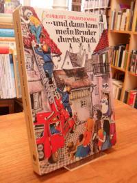Janischowski, … und dann kam mein Bruder durchs Dach – Eine Frankreichreise mi