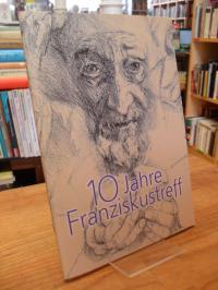 Kapuzinerkloster (Frankfurt, 10 Jahre Franziskustreff,