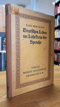 Bergmann, Deutsches Leben im Lichtkreis der Sprache,