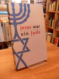 Fruchtenbaum, Jesus war ein Jude,