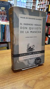 Cervantes Saavedra, El ingenioso hidalgo Don Quijote de La Mancha,
