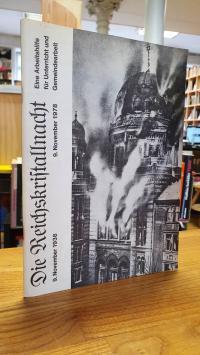 Graml, Die Reichskristallnacht – 9. November 1938 – 9.November 1978 – [Eine Arbe