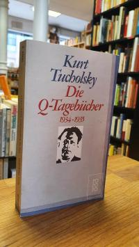 Tucholsky, Die Q-Tagebücher – 1934 – 1935,