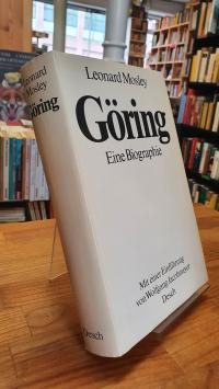 Mosley, Göring – Eine Biographie – Mit einer Einführung von Wolfgang Jacobmeyer,
