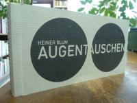Blum, Augentauschen, Katalog zur Ausstellung vom 16.12.1995 -4.2.1996,