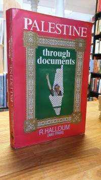 Halloum, Palestine through Documents,