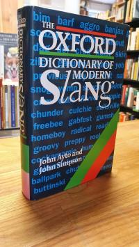 Ayto, The Oxford dictionary of modern slang,