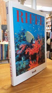 Stafford-Deitsch, Riffe – Eine Reise durch die Welt der Korallenriffe,