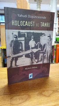 Akbas, Yahudi Dusuncesinde Holocaust ve Tanri