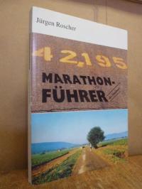 Marathon-Führer – Das Handbuch für den Marathonläufer mit ausführlichem Ergebnis