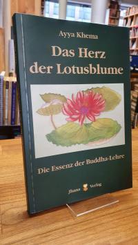 Khema, Das Herz der Lotusblume – Die Essenz der Buddha-Lehre,