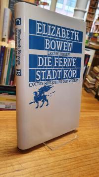 Bowen, Die ferne Stadt Kôr – Erzählungen,
