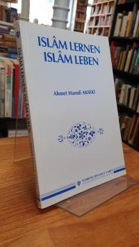 Schmiede, Islam lernen, Islam leben – Ein Lern- und Lesebuch für alle Schuljahrg
