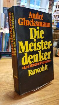 Glucksmann, Die Meisterdenker,