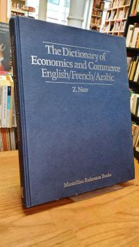Nasr, The dictionary of economics and commerce – English, French, Arabic,