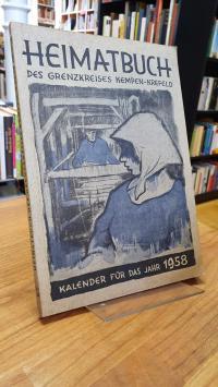 Heimatbuch des Kreises Kempen-Krefeld, 9. Folge: Kalelnder für das Jahr 1958,