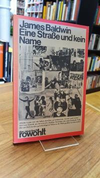 Baldwin, Eine Straße und kein Name,